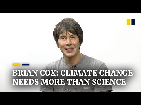 Scientist Brian Cox: The issue with climate change