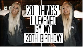 20 Lessons I Learned by 20