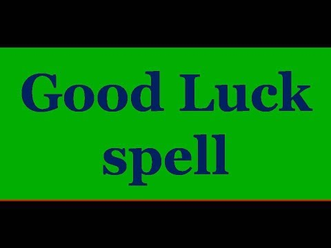 Good luck spell-  This will bring fortune and luck to you.
