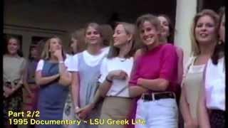 1995 LSU Greek Life Documentary ~ Part 2 of 2