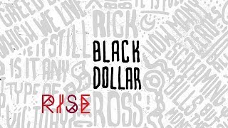 Rick Ross - We Gon Make It (Black Dollar)