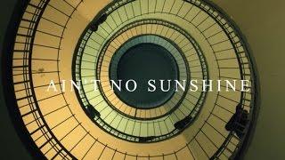Passenger - Ain't No Sunshine (Cover)