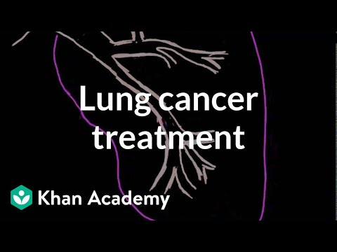 Video Lung cancer treatment | Respiratory system diseases | NCLEX-RN | Khan Academy
