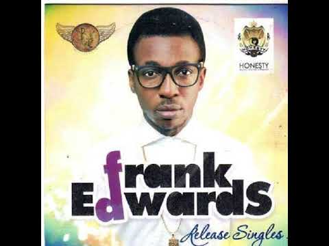 BEST_OF_FRANK_EDWARDS.WORSHIP SONG MP3