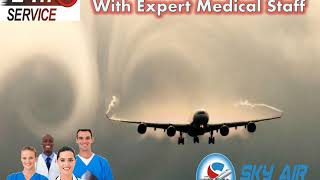 Avail Hassle-Free Patient Shifting from Cooch Behar by Sky Air Ambulance