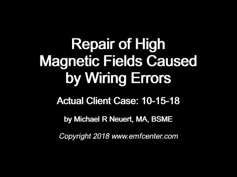 Repair of High Magnetic Fields Caused by Wiring Errors: Actual Case Example with Michael Neuert