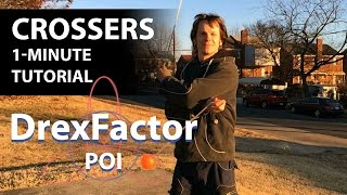 How To Do Poi Crossers: 1-minute Tutorial