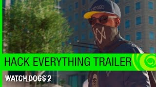 Watch Dogs 2 Trailer: Hack Everything – E3 2016 [US]