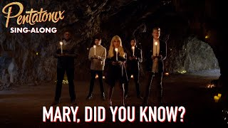 [SING-ALONG VIDEO] Mary, Did You Know? – Pentatonix