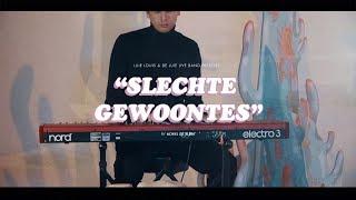 Luie Louis - Slechte Gewoontes (feat. De Luie Live Band)