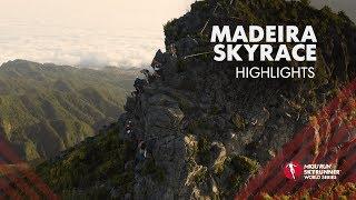 MADEIRA SKYRACE 2019 – HIGHLIGHTS / SWS19 – Skyrunning
