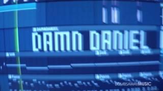 Damn Daniel - Bombs Away - OFFICIAL FULL VERSION