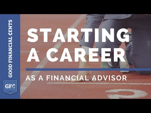 Starting A Career As A Financial Advisor