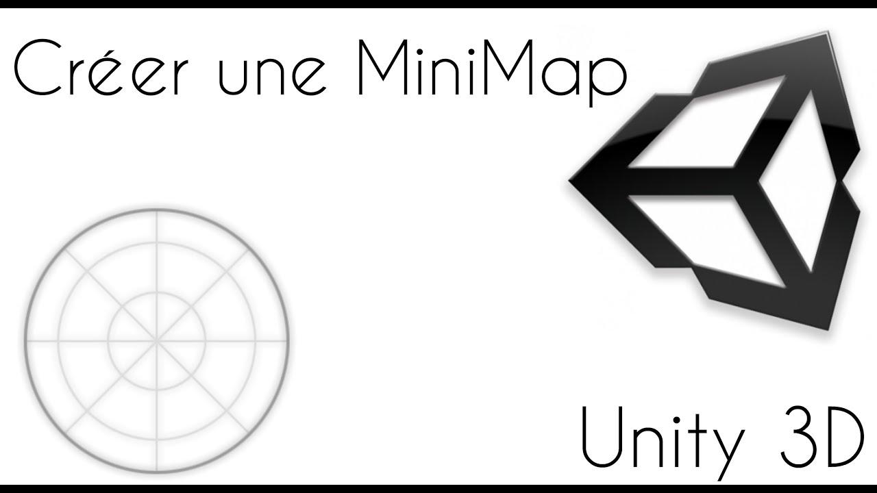 Tuto Unity 3D / Créer une MiniMap