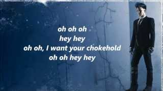 Adam Lambert - Chokehold [FULL SONG] - LYRICS