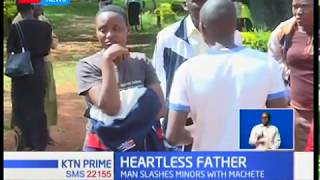 Heartless father slashes minors with machete,after wife came home late from 'Disco Matanga'