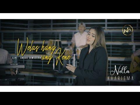 Download Lagu Welas Hang Ring Kene Nella Mp3 Dan Mp4 Travelagu