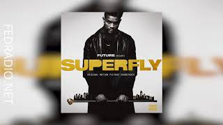 01-07 - Show My Chain Some Love - Superfly Soundtrack @FedRadio