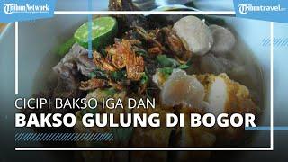 Cicipi Lezatnya Bakso di Kedai Bakso Oentjal Bogor, Tulang Iga dan Bakso Gulung Bikin Nagih