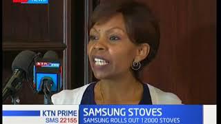 Phone maker Samsung diversifies into stoves aimed for Kakuma refugee camp residents