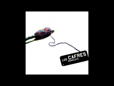 CARGAR VALOR -  LOS CAFRES - BARRILETE (2007)