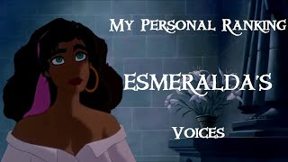My Personal Ranking: Esmeralda's Voices