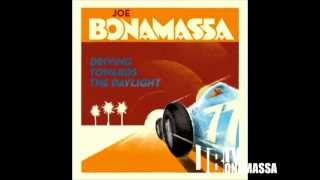 Joe Bonamassa - Somewhere Trouble Don't Go - Driving Towards The Daylight