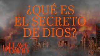 ¿Qué es el secreto de Dios?