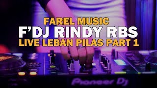 Download Video MUSIK F'DJ RINDY RBS PART 1 # Lagu Dj Farel Music Live Leban Pilas MP3 3GP MP4