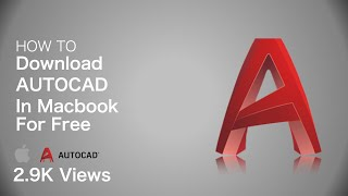 How to download Autocad in Macbook for Free  | Aqeel's Time