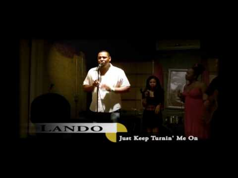 Lando - Just Keep Turnin' Me On