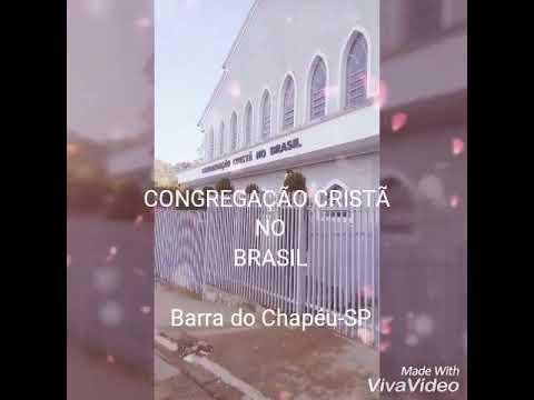 Barra do Chapéu-SP CONGREGAÇÃO CRISTÃ no BRASIL