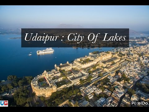 Video City of Lakes Udaipur : Aerial Video in 4K