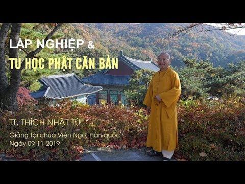 Lập nghiệp và tu học Phật căn bản theo lời Phật dạy - TT. Thích Nhật Từ