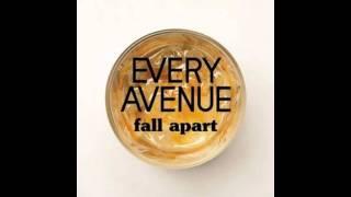 Every Avenue - Fall Apart (lyrics + download link)