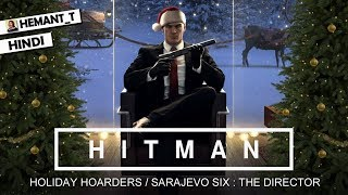"HITMAN (PS4 Pro) Hindi Walkthrough #4 ""Sarajevo Six : The Director"" (Holiday Pack)"