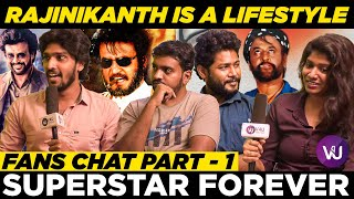 Superstar Rajinikanth is a LifeStyle | Superstar Forever | Fans Chat | Part - 1