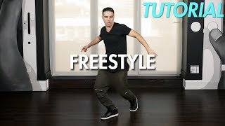 How to Freestyle Dance (Hip Hop Dance Moves Tutorial) | Mihran Kirakosian