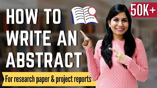 How to write an Abstract | For research paper and project reports