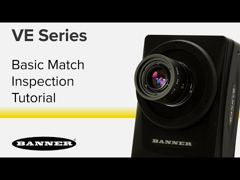 VE Series Smart Cameras - Setting Up a Basic Match Inspection
