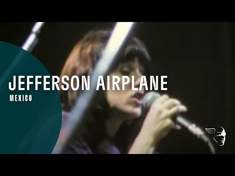 Jefferson Airplane - Mexico (Go Ride The Music)