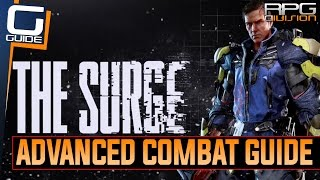 The Surge - How to Counter Attack, Backstab (Critical Attack), Duck & Jump Over Attacks