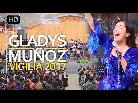 Gladys Muñoz en Menap | Vigilia Abril 2017 [HD]