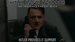 Hitler Provides IT Support