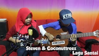 Steven  Coconuttreez - Lagu Santai Cover by Fera Chocolatos ft. Gilang
