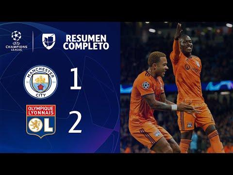 Manchester City 1-2 Lyon – GOLES Y RESUMEN - UEFA Champions League