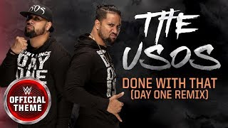 The Usos - Done With That (Day One Remix) [Entrance