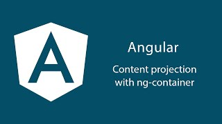 Your complete guide in Angular 7+ in Arabic - 24. Content projection with ng-container