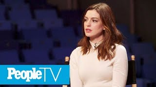Anne Hathaway On Her Weight Loss For 'Les Misérables'   PeopleTV   Entertainment Weekly