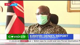 Busia County Commissioner dismisses reports that one of Siaya COVID-19 patient visited Busia